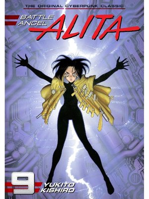 cover image of Battle Angel Alita, Volume 9
