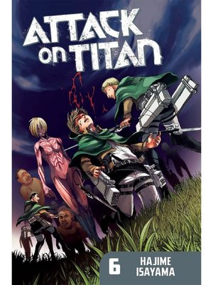cover image of Attack on Titan, Volume 6