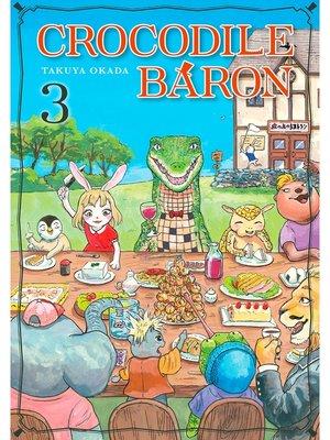 cover image of Crocodile Baron, Volume  3