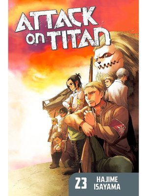 cover image of Attack on Titan, Volume 23
