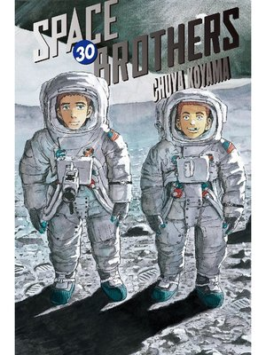 cover image of Space Brothers, Volume 30
