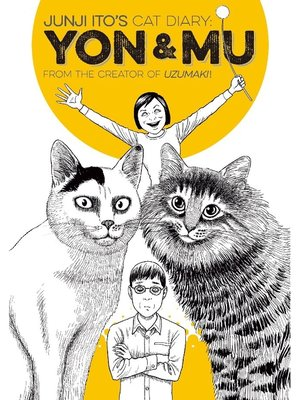 cover image of Junji Ito's Cat Diary: Yon & Mu, Volume 1
