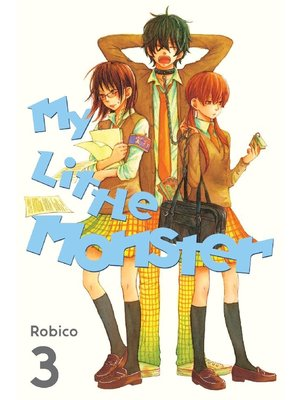 cover image of My Little Monster, Volume 3
