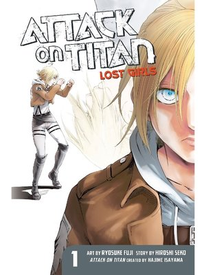 cover image of Attack on Titan: Lost Girls, Volume 1