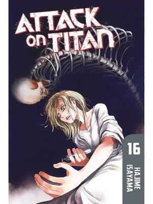 cover image of Attack on Titan, Volume 16