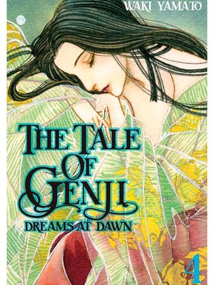 cover image of The Tale of Genji: Dreams at Dawn, Volume 4
