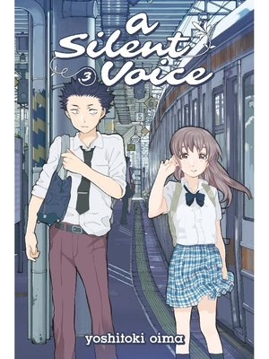 cover image of A Silent Voice, Volume 3
