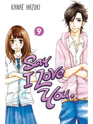 cover image of Say I Love You., Volume 9