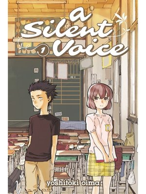 cover image of A Silent Voice, Volume 1