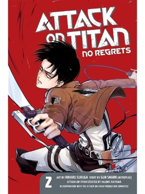 cover image of Attack on Titan: No Regrets, Volume 2