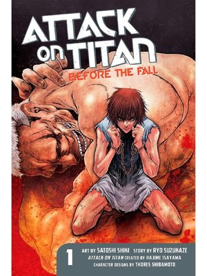cover image of Attack on Titan: Before the Fall, Volume 1