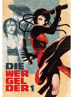 cover image of Die Wergelder, Volume 1