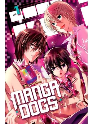 cover image of Manga Dogs, Volume 1