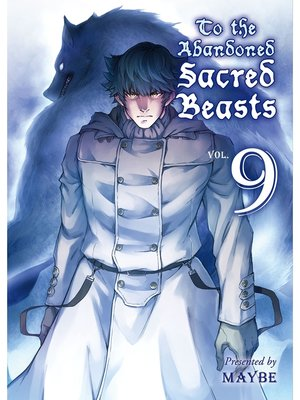 cover image of To the Abandoned Sacred Beasts, Volume  9