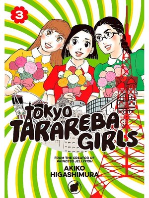 cover image of Tokyo Tarareba Girls, Volume 3
