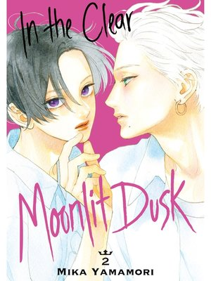 cover image of In the Clear Moonlit Dusk, Volume 2