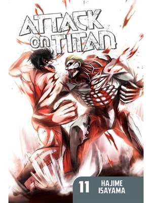 cover image of Attack on Titan, Volume 11