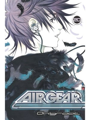 cover image of Air Gear, Volume 20
