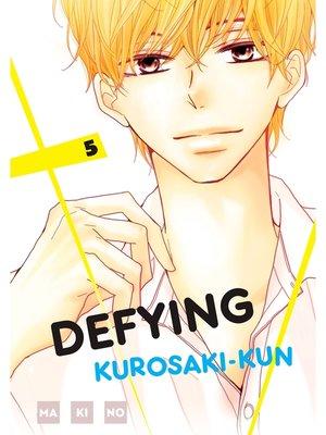 cover image of Defying Kurosaki-kun, Volume 5