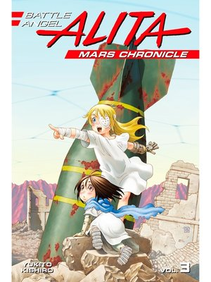 cover image of Battle Angel Alita Mars Chronicle, Volume 3