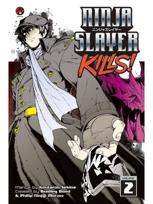 cover image of Ninja Slayer Kills, Volume 2
