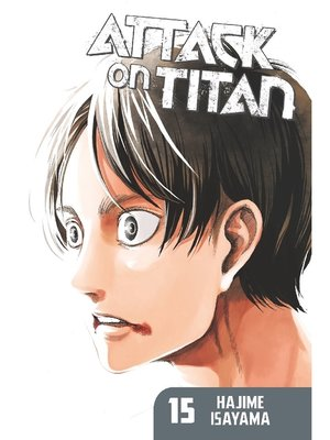 cover image of Attack on Titan, Volume 15