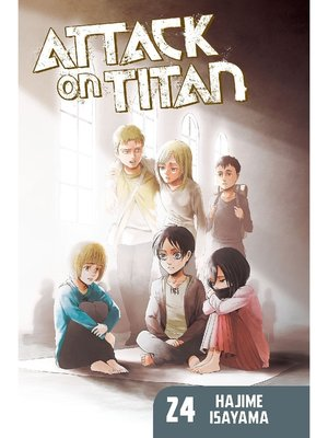 cover image of Attack on Titan, Volume 24