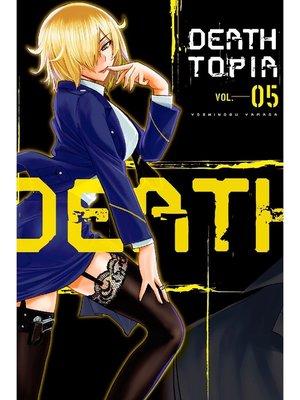 cover image of DEATHTOPIA, Volume 5