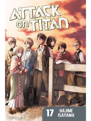cover image of Attack on Titan, Volume 17