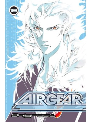cover image of Air Gear, Volume 18