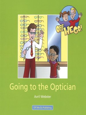cover image of Going to the Optician