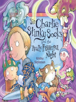cover image of Sir Charlie Stinky Socks and the Really Frightful Night