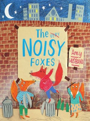 cover image of The Noisy Foxes