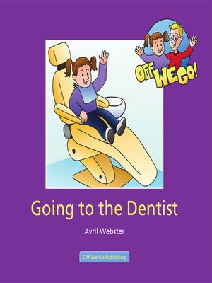 cover image of Going to the Dentist