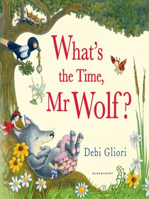 cover image of What's the Time, Mr Wolf