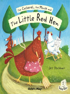 cover image of The Cockerel, the Mouse and the Little Red Hen