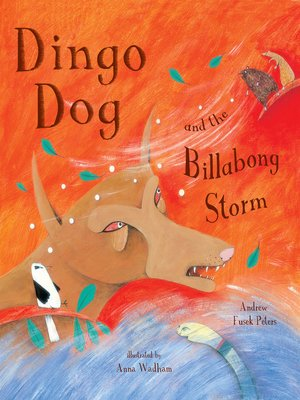 cover image of Dingo Dog and the Billabong Storm