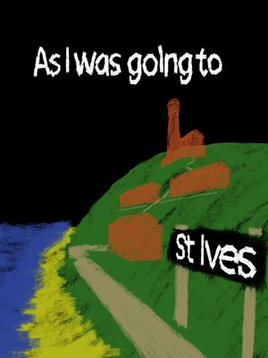cover image of As I was going to St Ives