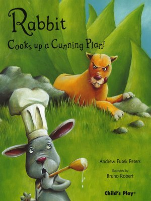 cover image of Rabbit Cooks Up A Cunning Plan