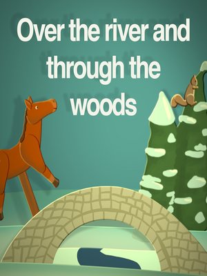 cover image of Over the River and Through the Woods