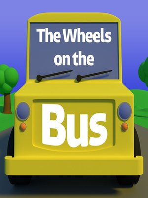 cover image of The Wheels on the Bus