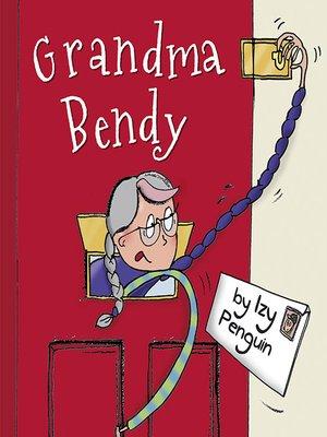 cover image of Grandma Bendy