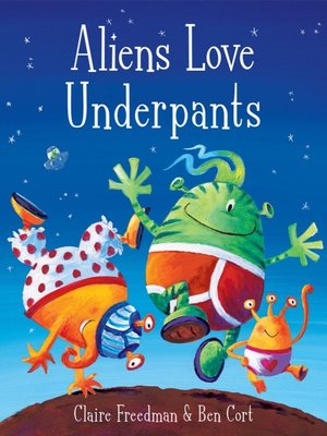 cover image of Aliens Love Underpants