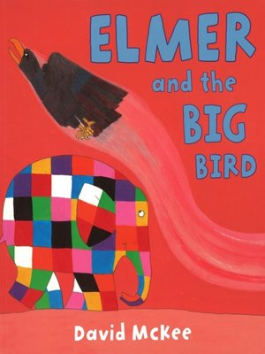 cover image of Elmer and the Big Bird