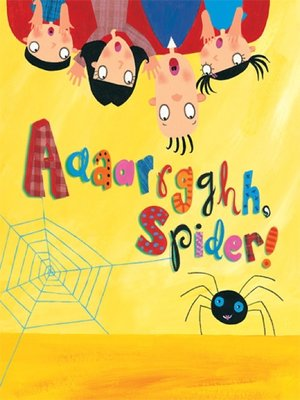 cover image of Aaaarrgghh, Spider!