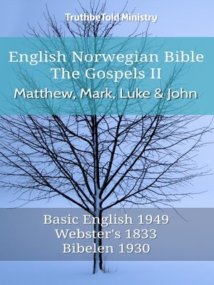 cover image of English Norwegian Bible--The Gospels II--Matthew, Mark, Luke and John