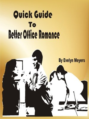 cover image of Quick Guide to Better Office Romance