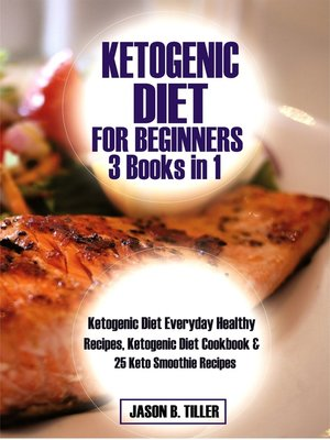 cover image of Ketogenic Diet for Beginners 3 Books in 1