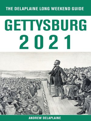 cover image of Gettysburg--The Delaplaine 2021 Long Weekend Guide