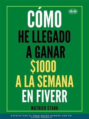 cover image of Cómo He Llegado a Ganar 1000 $ a La Semana En Fiverr